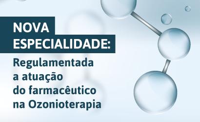 Aprovada a resolução que dispõe sobre as atribuições do farmacêutico na Ozonioterapia